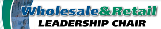 Wholesale and Retail Leadership Chair